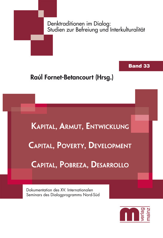 Denktraditionen im Dialog – Band 33 – Kapital, Armut, Entwicklung