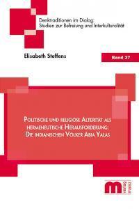 Denktraditionen im Dialog – Band 37 – Politische und religiöse Alterität als hermeneutische Herausforderung