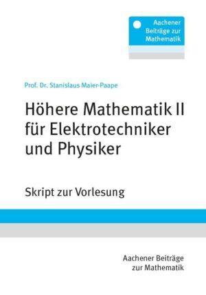 RWTH Aachen – Höhere Mathematik II für Elektrotechniker und Physiker
