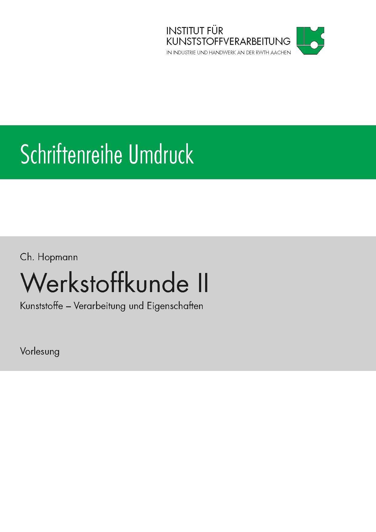 Werkstoffkunde II - Vorlesungsumdruck für das Sommersemester 2020 – RWTH Aachen