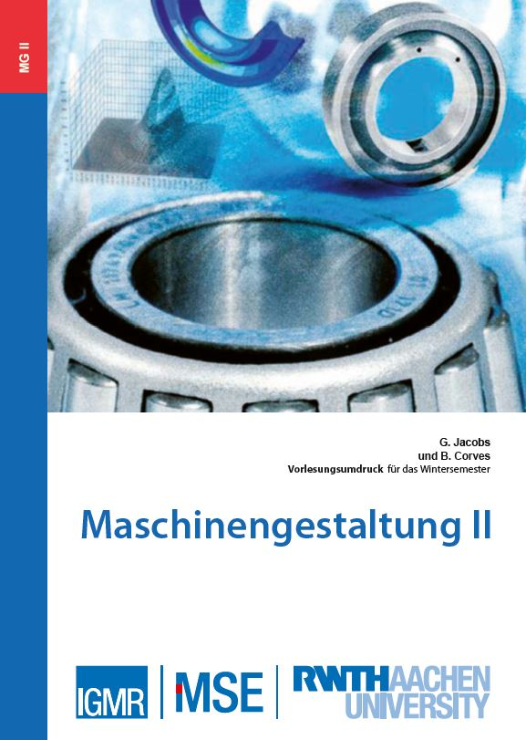 Vorlesungsumdruck für Maschinengestaltung II an der RWTH Aachen