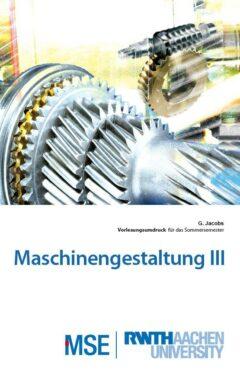 Skript zur Vorlesung Maschinengestaltung III an der RWTH Aachen