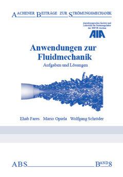 Anwendungen zur Fluidmechanik – Aufgaben und Übungen der RWTH Aachen